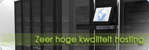 Zeer hoge kwaliteit hosting